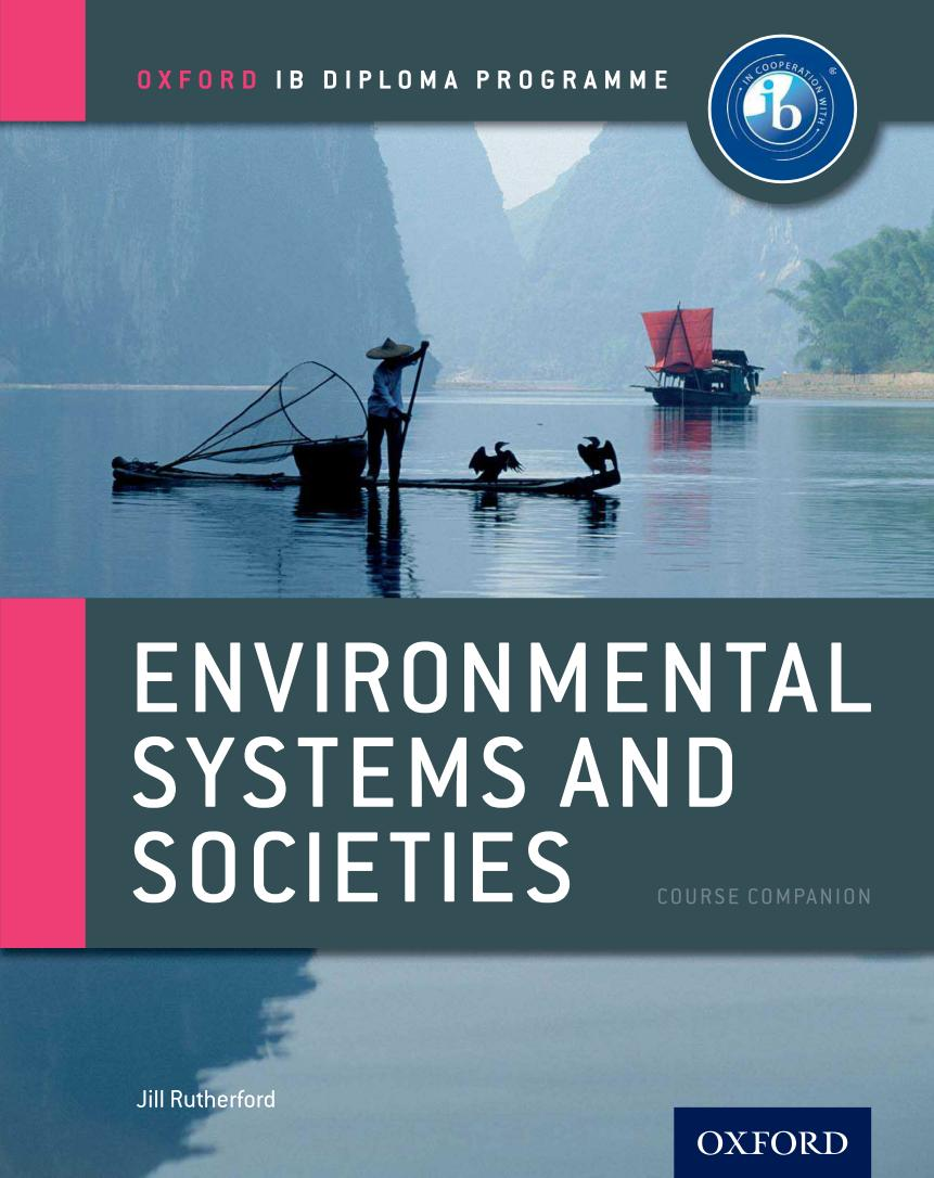 Environmental Systems and Societies – Course Companion