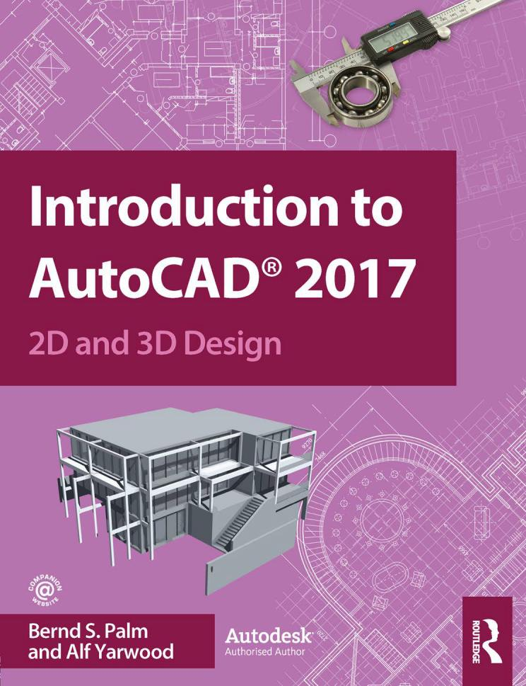 Introduction to AutoCAD 2017 – 2D and 3D Design