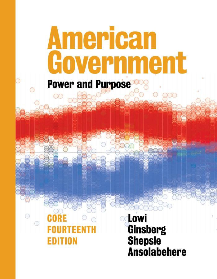 American Government – Power and Purpose (Core 14th Edition)