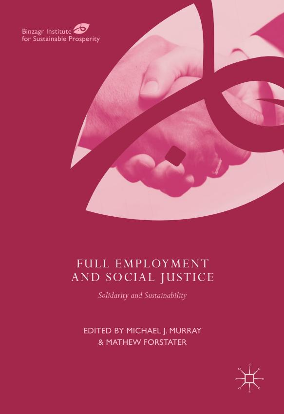 Full Employment and Social Justice – Solidarity and Sustainability