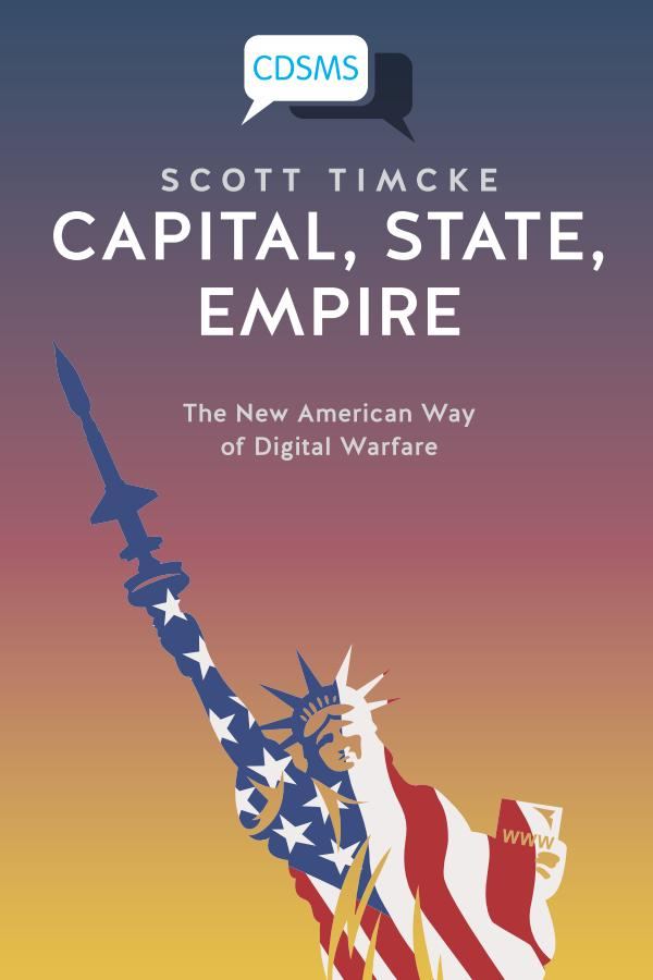 Capital, State, Empire – The New American Way of Digital Warfare