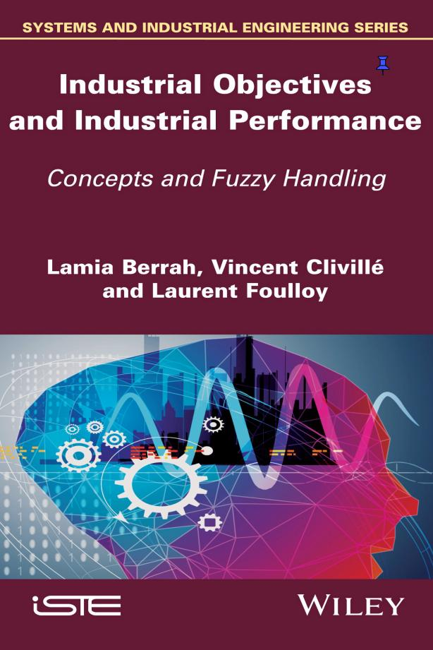 Industrial Objectives and Industrial Performance – Concepts and Fuzzy Handling