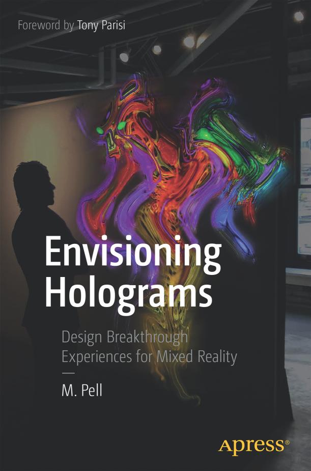 Envisioning Holograms – Design Breakthrough Experiences for Mixed Reality