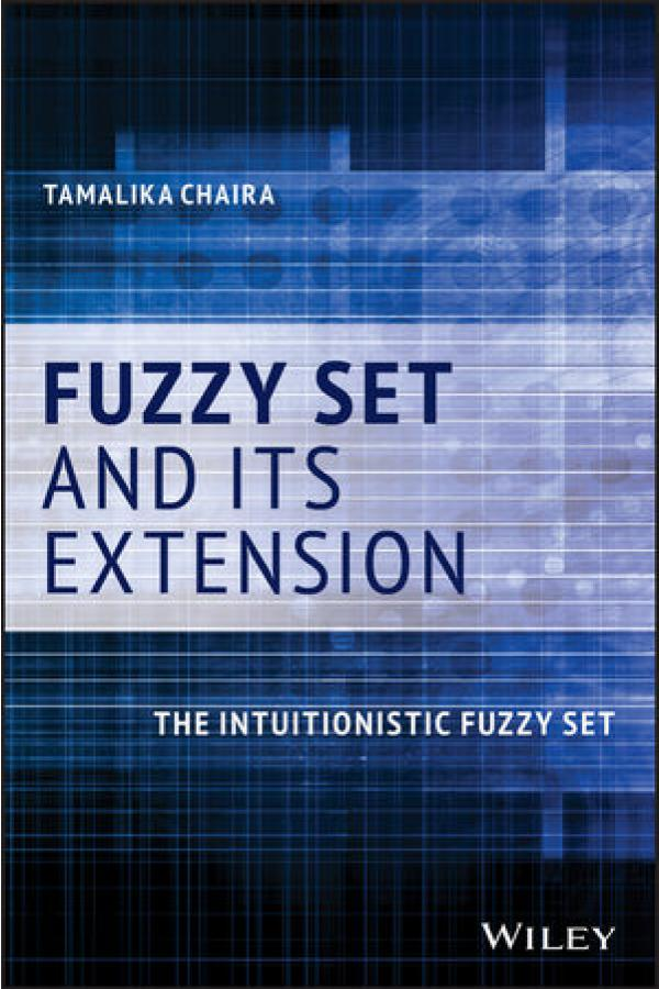 Fuzzy Set and Its Extension – The Intuitionistic Fuzzy Set