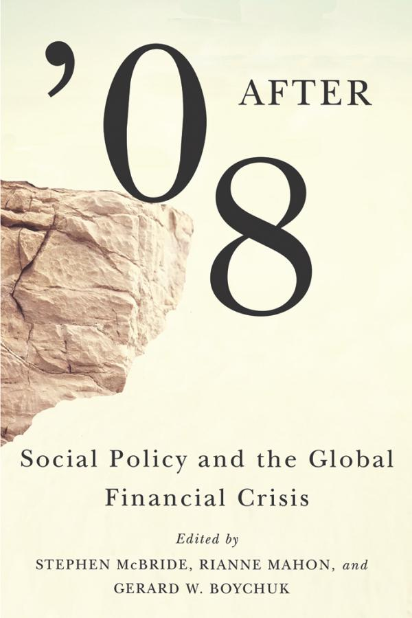 After '08 – Social Policy and the Global Financial Crisis