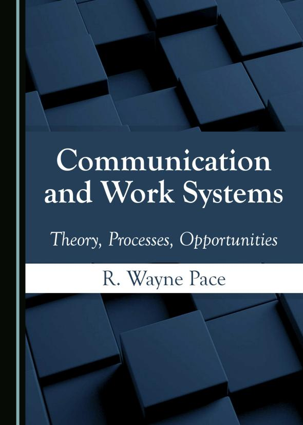 Communication and Work Systems – Theory, Processes, Opportunities