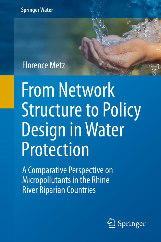 From Network Structure to Policy Design in Water Protection – A Comparative Perspective on Micropollutants in the Rhine River Riparian Countries