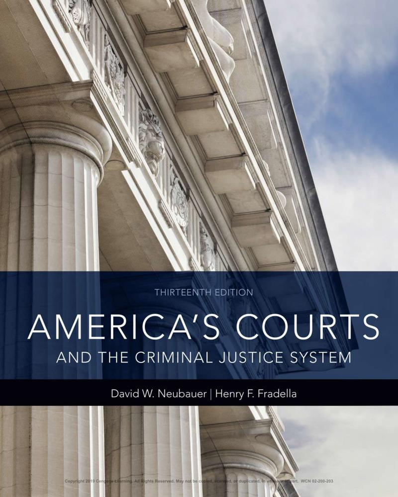 America's Courts and the Criminal Justice System (13th Edition)