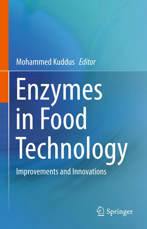 Enzymes in Food Technology – Improvements and Innovations