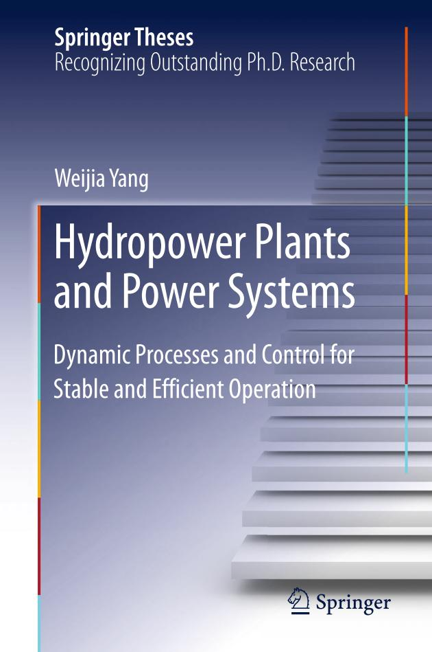 Hydropower Plants and Power Systems – Dynamic Processes and Control for Stable and Efficient Operation