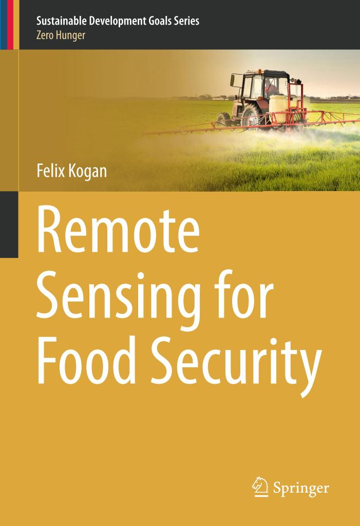 Remote Sensing for Food Security