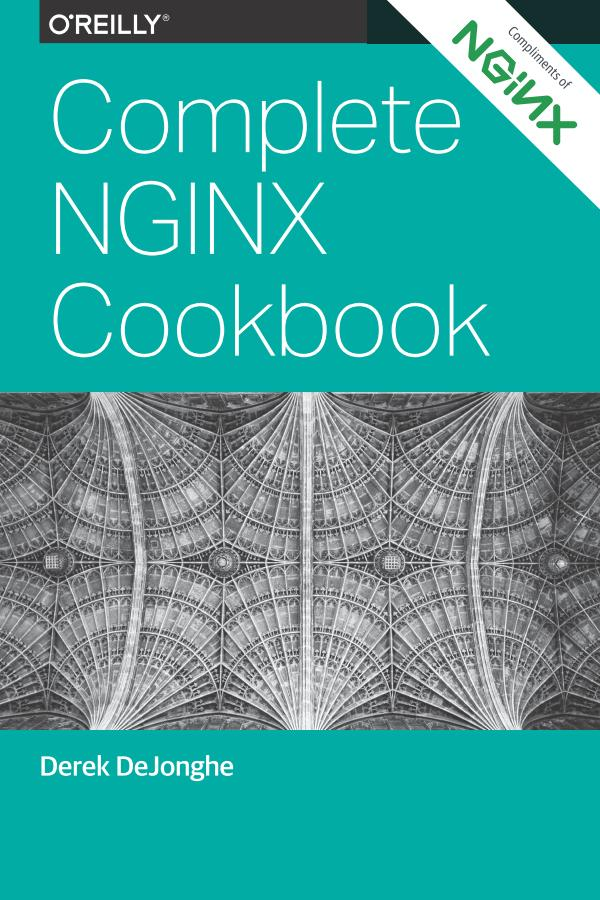 Complete NGINX Cookbook – Advanced Recipes for Operations