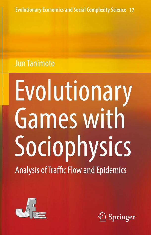 Evolutionary Games with Sociophysics – Analysis of Traffic Flow and Epidemics