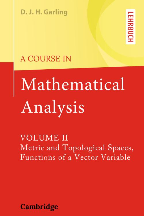 A Course in Mathematical Analysis – Volume 2 – Metric and Topological Spaces, Functions of a Vector Variable (Lehrbuch)