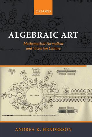 Algebraic Art – Mathematical Formalism and Victorian Culture