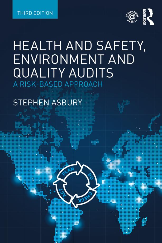 Health and Safety, Environment and Quality Audits – A Risk-based Approach (3rd Edition)