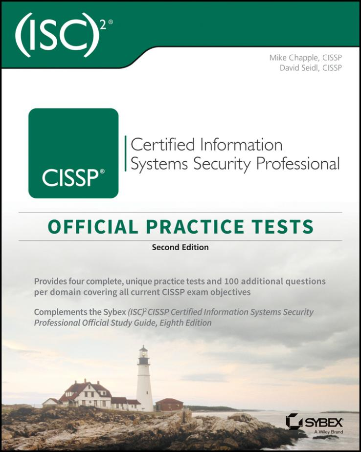 (ISC)2 CISSP Certified Information Systems Security Professional – Official Practice Tests (2nd Edition)