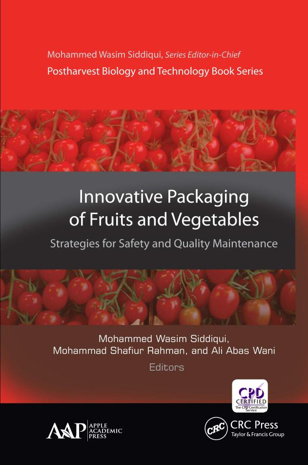 Innovative Packaging of Fruits and Vegetables – Strategies for Safety and Quality Maintenance