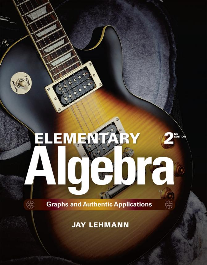 Elementary Algebra – Graphs and Authentic Applications (2nd Edition)