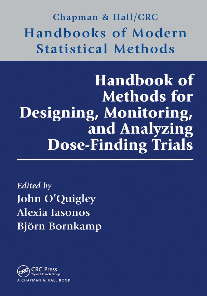 Handbook of Methods for Designing, Monitoring, and Analyzing Dose-Finding Trials