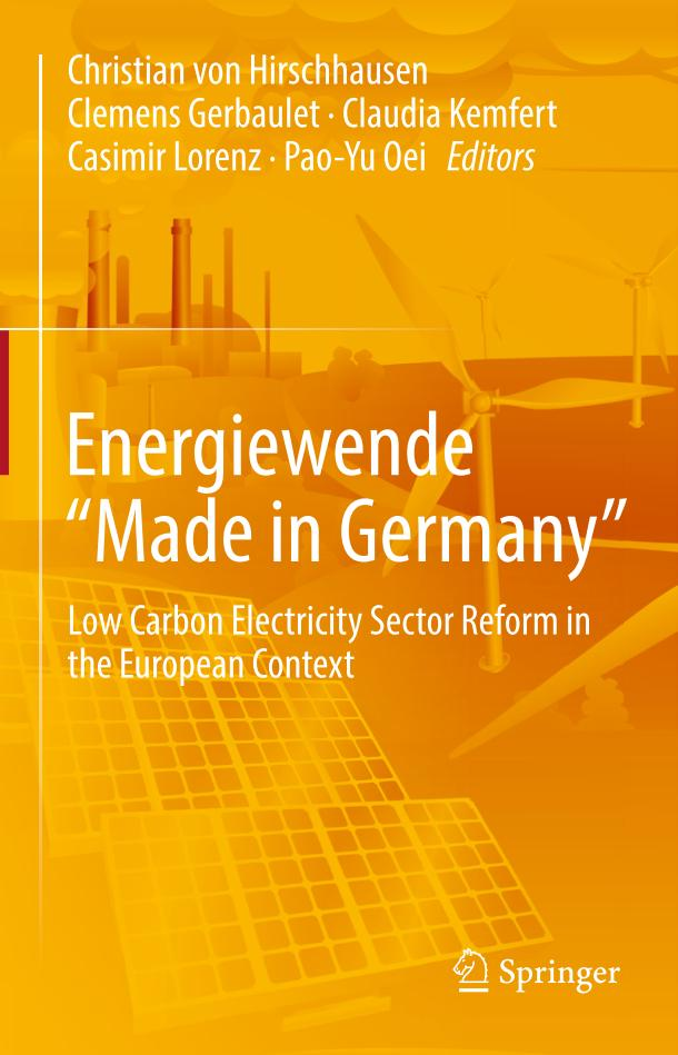 """Energiewende """"Made in Germany"""" – Low Carbon Electricity Sector Reform in the European Context"""