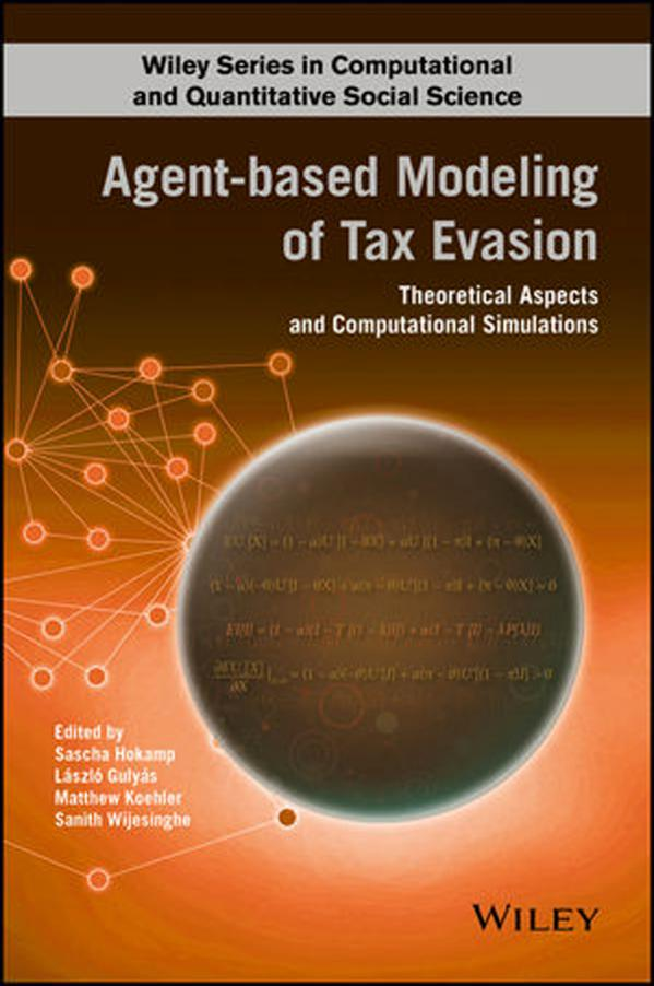 Agent-based Modeling of Tax Evasion – Theoretical Aspects and Computational Simulations
