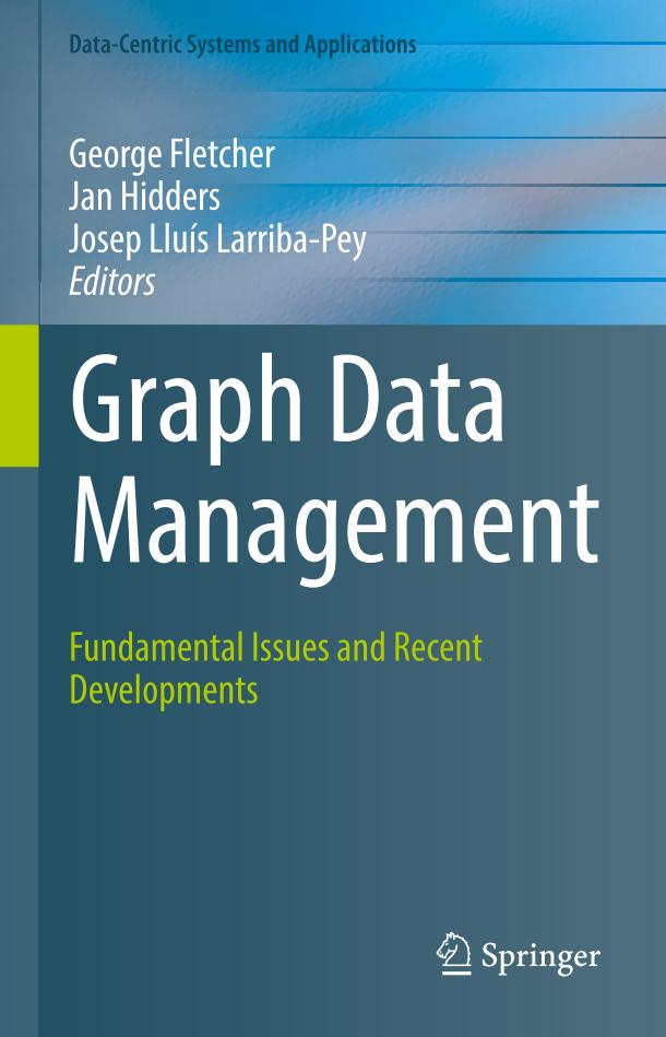 Graph Data Management – Fundamental Issues and Recent Developments