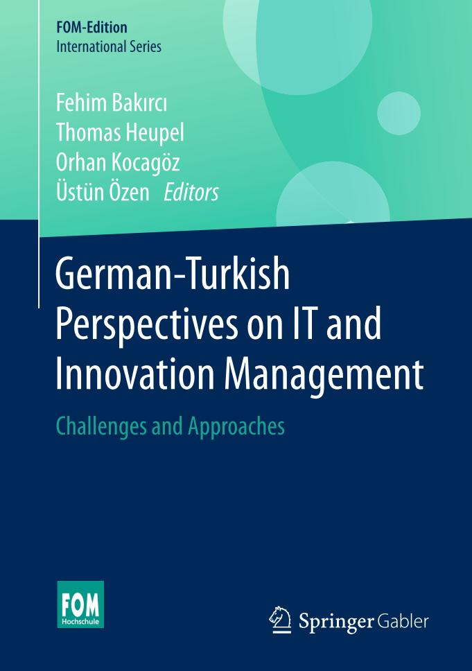 German-Turkish Perspectives on IT and Innovation Management – Challenges and Approaches