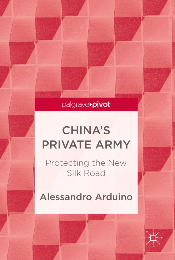 China's Private Army – Protecting the New Silk Road