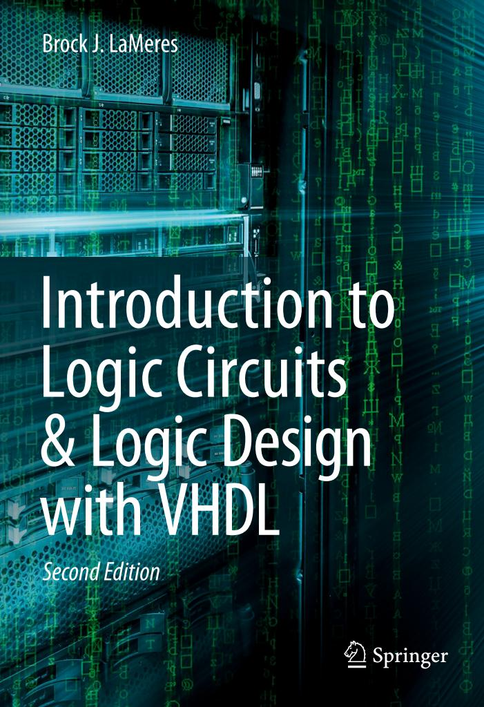 Introduction to Logic Circuits and Logic Design with VHDL (2nd Edition)