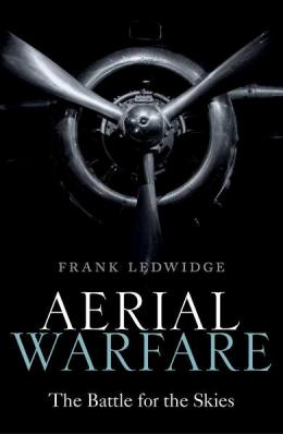 Aerial Warfare – The Battle for the Skies