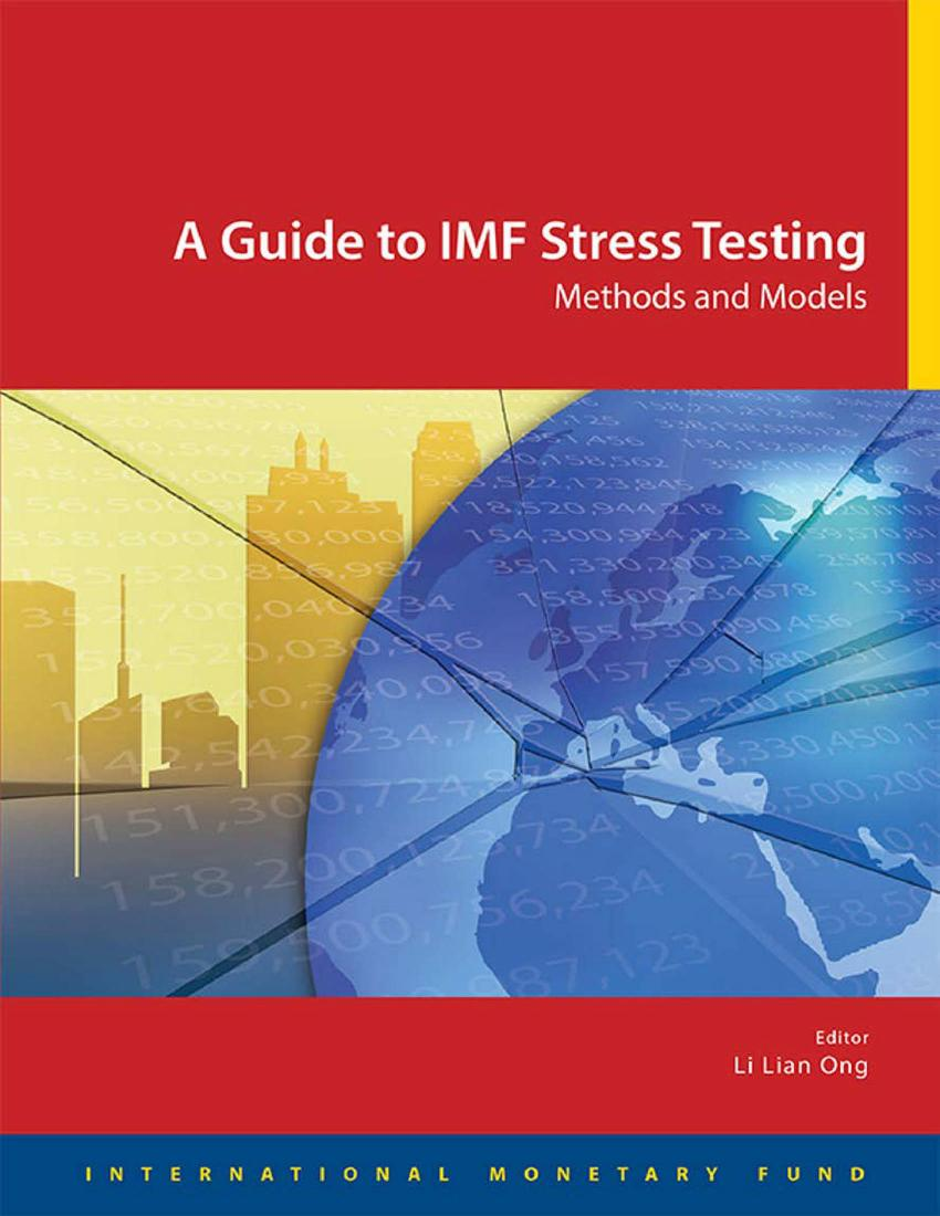 A Guide to IMF Stress Testing – Methods and Models