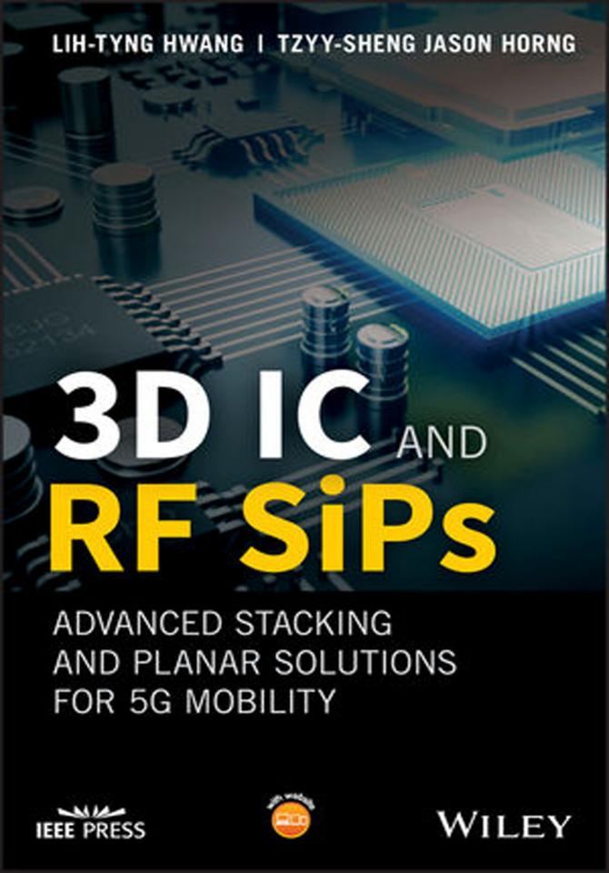 3D IC and RF SiPs – Advanced Stacking and Planar Solutions for 5G