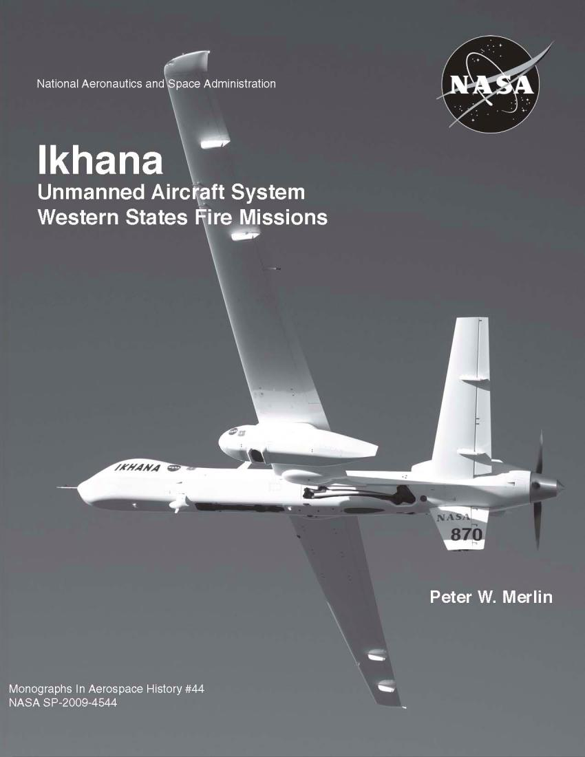 Ikhana – Unmanned Aircraft System Western States Fire Missions