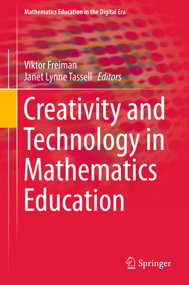 Creativity and Technology in Mathematics Education