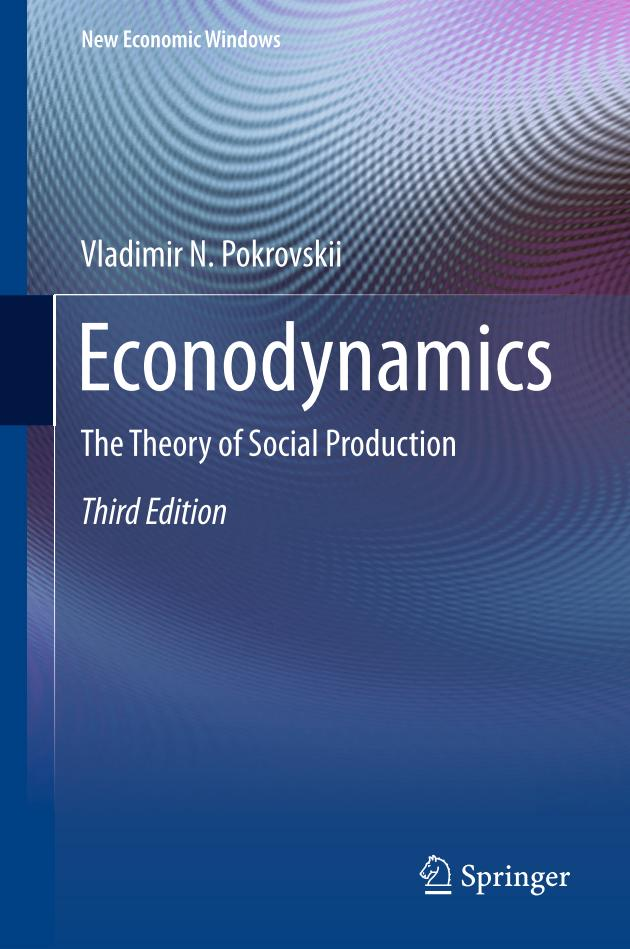 Econodynamics – The Theory of Social Production (3rd Edition)