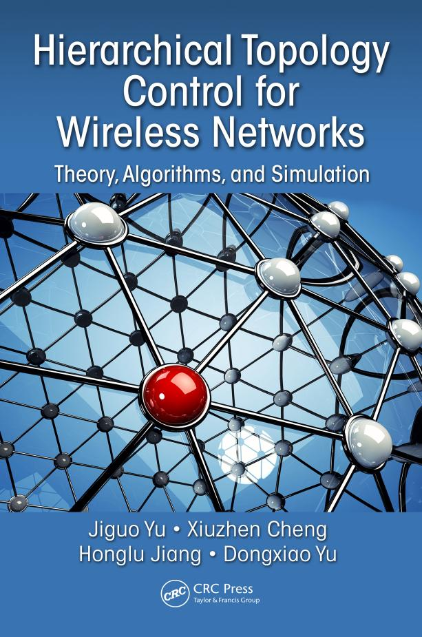 Hierarchical Topology Control for Wireless Networks – Theory, Algorithms, and Simulation