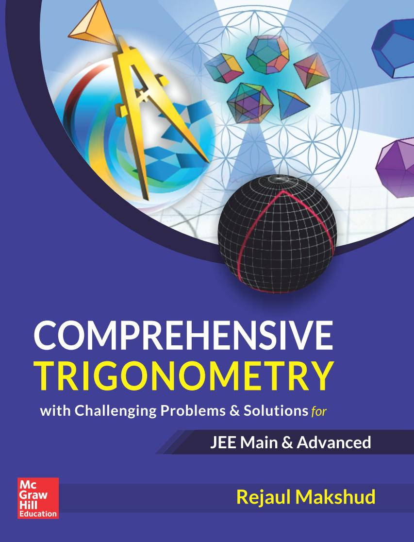 Comprehensive Trigonometry with Challenging Problems and Solutions for JEE Main and Advanced
