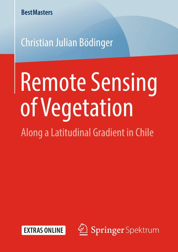Remote Sensing of Vegetation – Along a Latitudinal Gradient in Chile