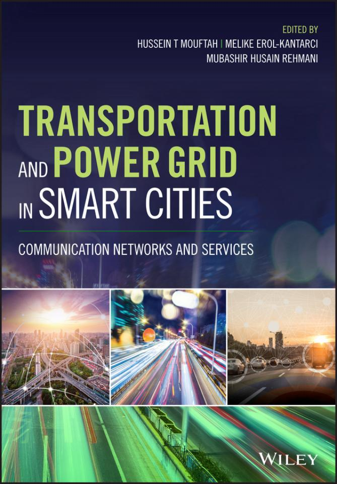 Transportation and Power Grid in Smart Cities – Communication Networks and Services