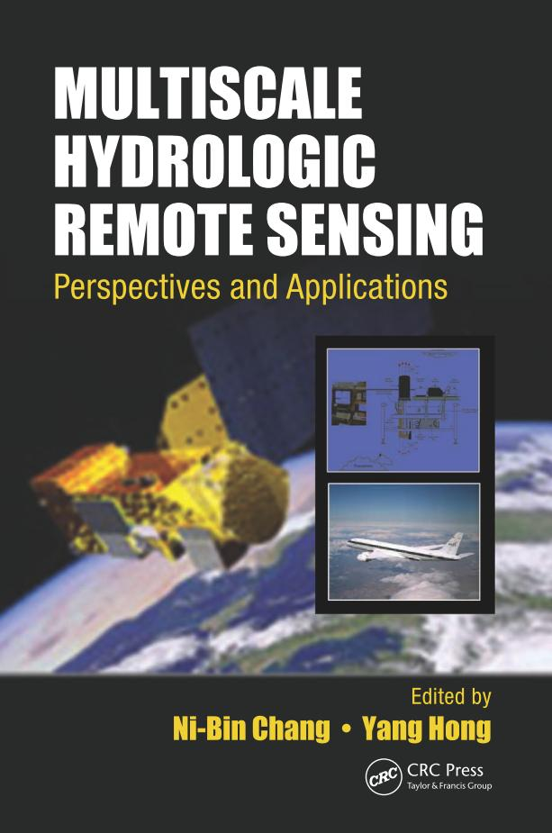 Multiscale Hydrologic Remote Sensing – Perspectives and Applications