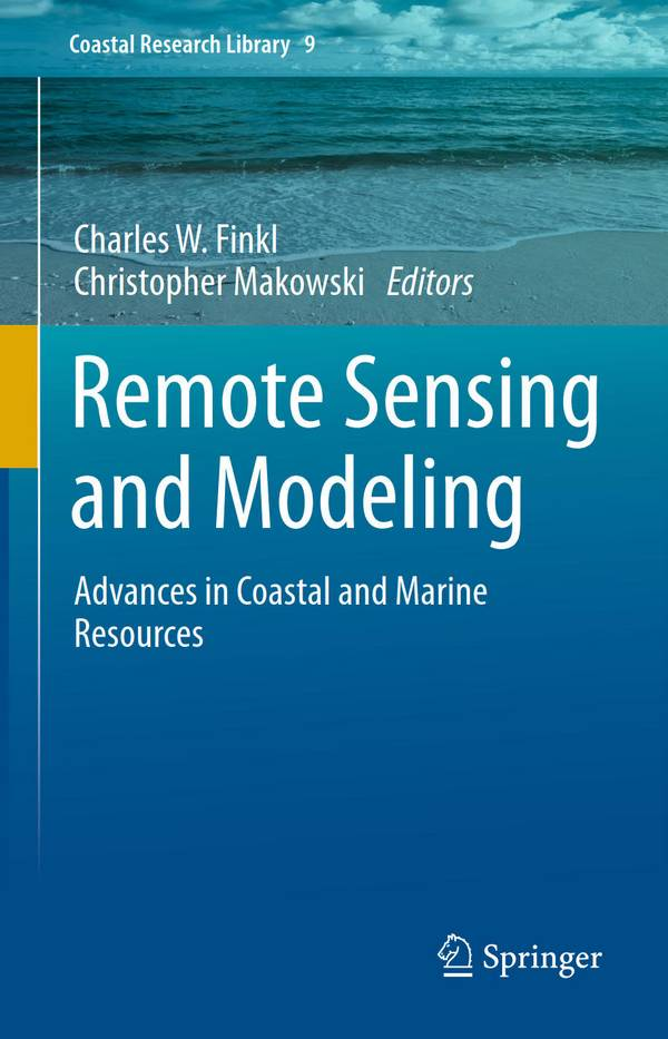 Remote Sensing and Modeling – Advances in Coastal and Marine Resources
