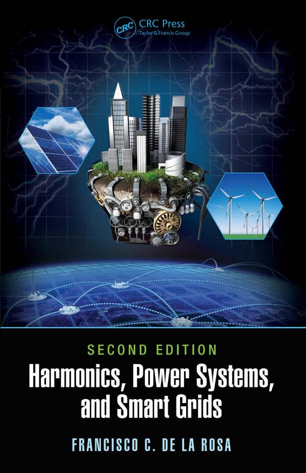 Harmonics, Power Systems, and Smart Grids (2nd Edition)