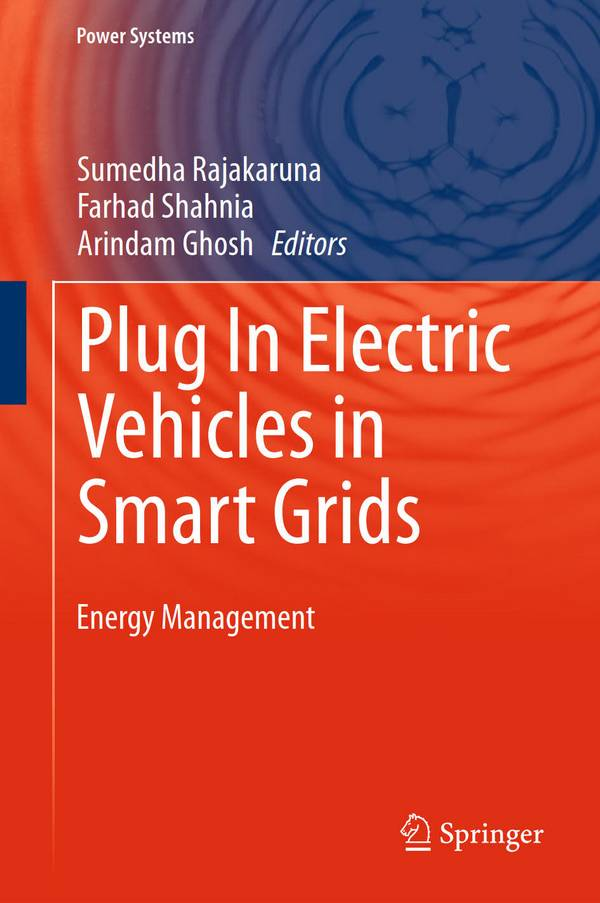 Plug In Electric Vehicles in Smart Grids – Energy Management