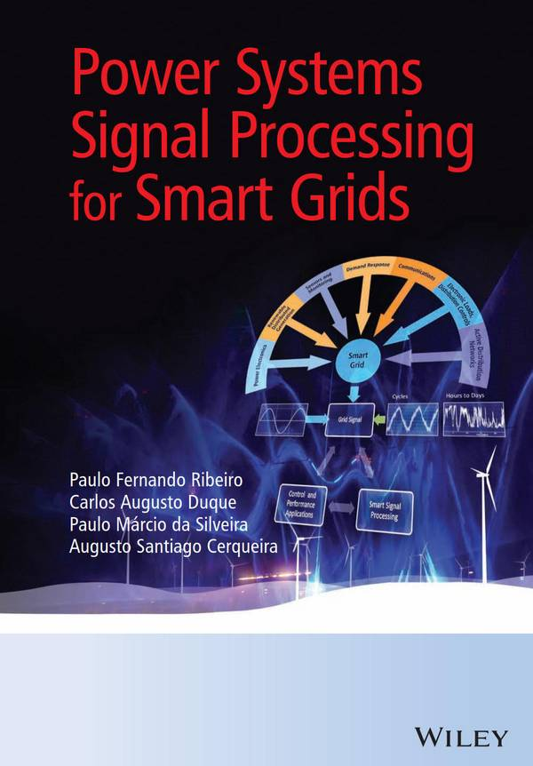 Power Systems Signal Processing for Smart Grids