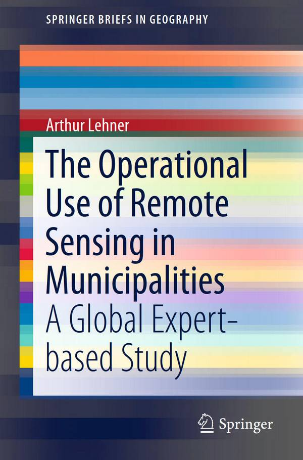 The Operational Use of Remote Sensing in Municipalities – A Global Expert-based Study