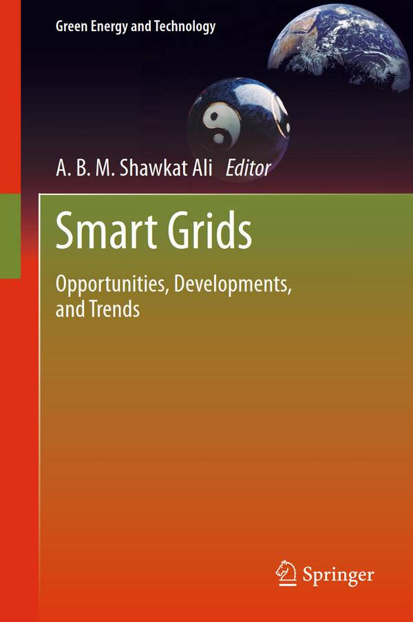 Smart Grids – Opportunities, Developments, and Trends