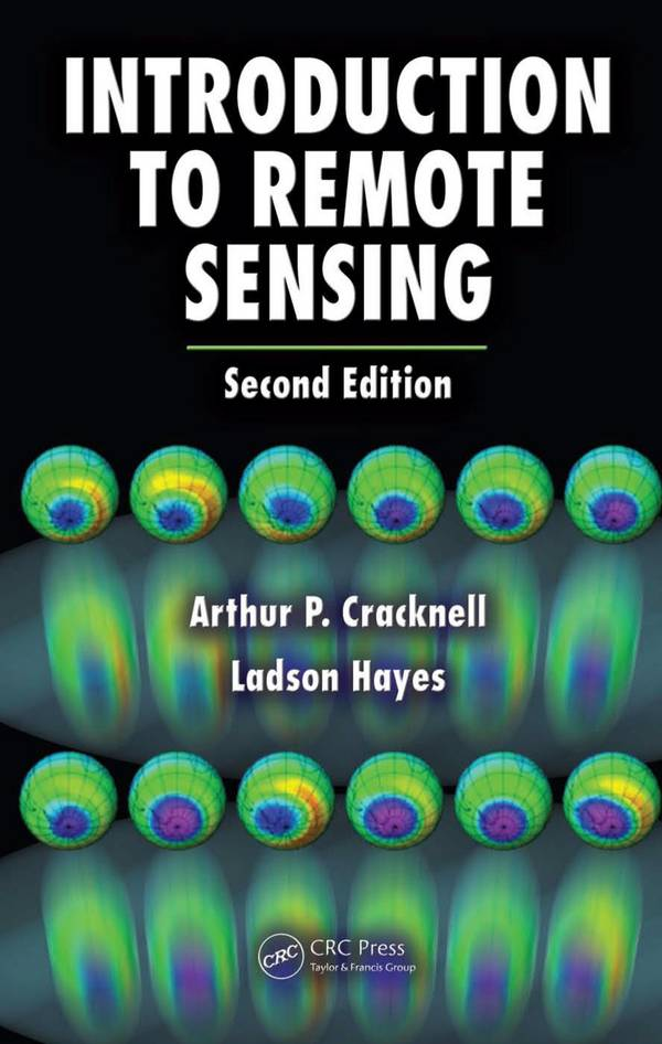 Introduction to Remote Sensing (2nd Edition)