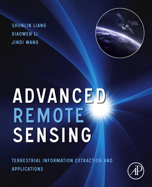 Advanced Remote Sensing – Terrestrial Information Extraction and Applications