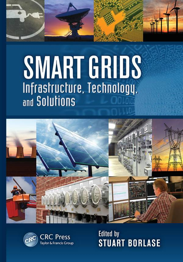 Smart Grids – Infrastructure, Technology, and Solutions